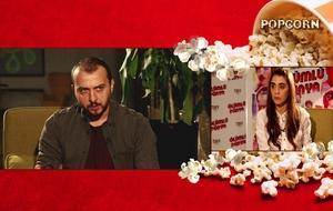 'Ölümlü Dünya' Popcorn Özel!